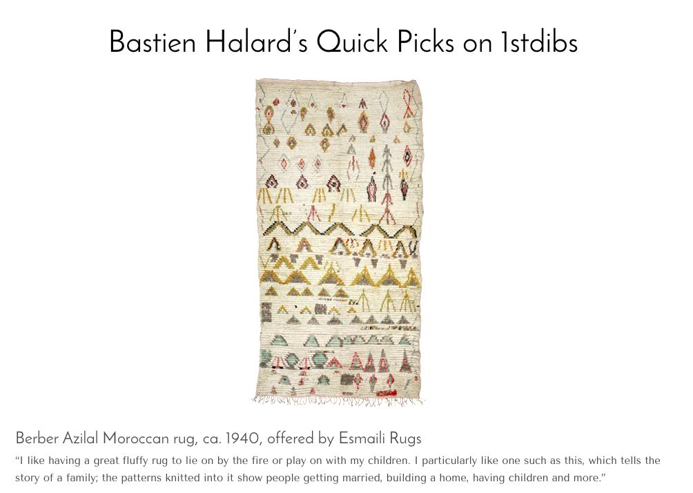 Bastien Halard's Quick Picks on 1stdibs